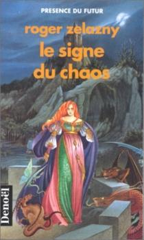 Le Signe du chaos - RogerZelazny
