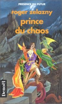 Prince du chaos - RogerZelazny