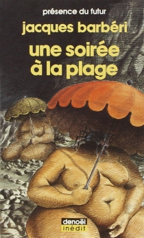 Une Soirée à la plage - JacquesBarbéri
