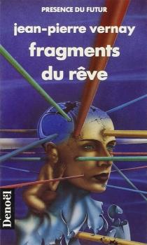Fragments du rêve - Jean-PierreVernay