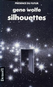 Silhouettes - GeneWolfe