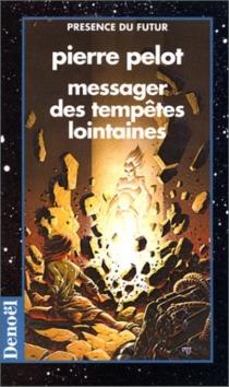 Messager des tempêtes lointaines - PierrePelot
