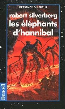 Les éléphants d'Hannibal - RobertSilverberg