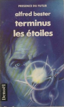 Terminus les étoiles - AlfredBester