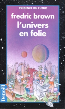 L'univers en folie - Fredric Brown