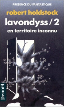 Lavondyss - RobertHoldstock