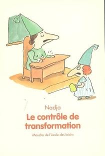 Le contrôle de transformation - Nadja