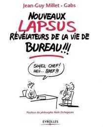 Nouveaux lapsus révélateurs de la vie de bureau !!! - Gabs