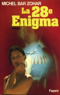 La Vingt-huitième Enigma - MichaelBar-Zohar