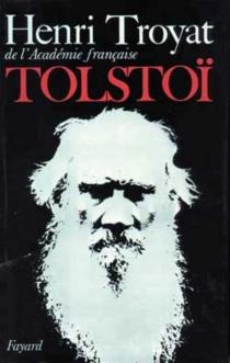 Tolstoï - HenriTroyat