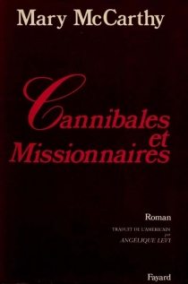 Cannibales et missionnaires - Mary McCarthy