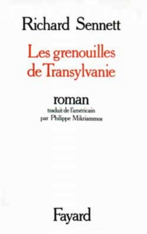 Les grenouilles de Transylvanie - RichardSennett