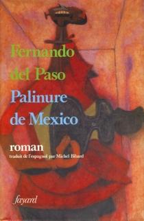 Palinure de Mexico - Fernando delPaso