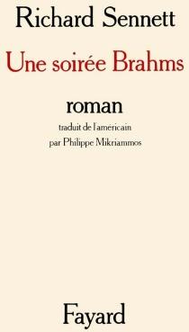 Une soirée Brahms - RichardSennett
