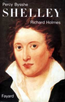 Percy Bysshe Shelley - Richard Holmes
