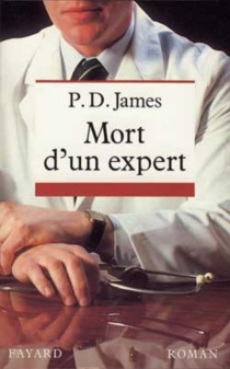Mort d'un expert - Phyllis DorothyJames