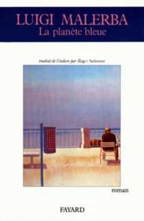 La Planète bleue - LuigiMalerba