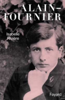 Alain-Fournier - IsabelleRivière