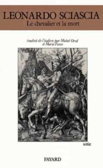 Le Chevalier et la mort - LeonardoSciascia