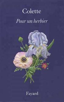 Pour un herbier - Colette