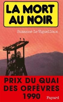 La Mort au noir - SuzanneLe Viguelloux