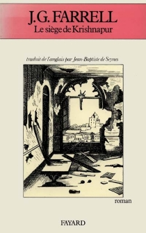 Le Siège de Krishnapur - James GordonFarrell