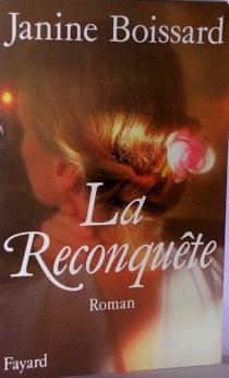 La Reconquête - JanineBoissard