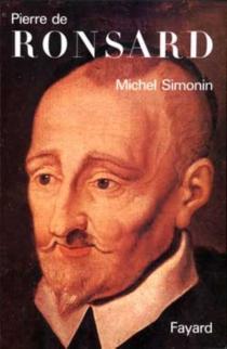 Pierre de Ronsard - MichelSimonin