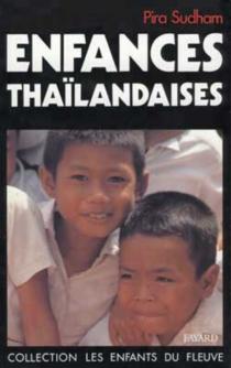 Enfances thaïlandaises - PiraSudham