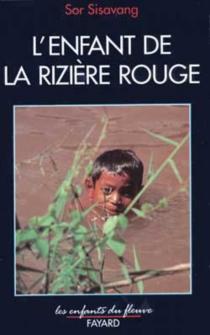 L'Enfant de la rizière rouge - SisavangSor