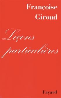 Leçons particulières - FrançoiseGiroud
