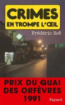 Crimes en trompe l'oeil - FrédéricHoë