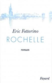 Rochelle - ÉricFottorino