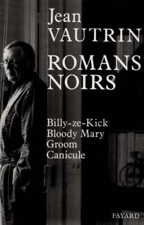 Romans noirs - JeanVautrin