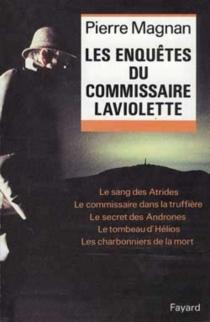 Les enquêtes du commissaire Laviolette - PierreMagnan