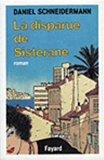 La Disparue de Sisterane - DanielSchneidermann