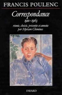 Correspondance : 1910-1963 - FrancisPoulenc