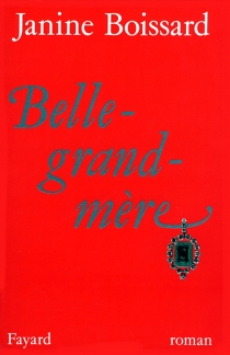 Belle grand-mère - JanineBoissard