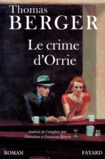 Le Crime d'Orrie - Thomas Berger