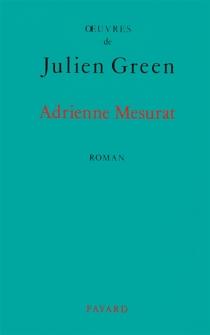 Adrienne Mesurat - JulienGreen