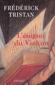 L'énigme du Vatican - FrédérickTristan