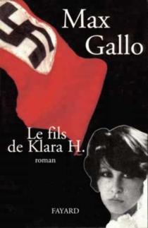 Le fils de Klara H. - MaxGallo