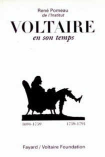 Voltaire en son temps -
