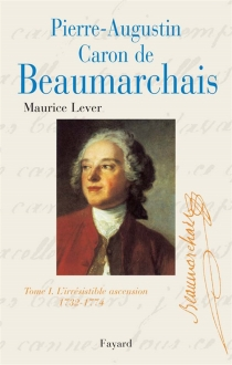 Pierre Augustin Caron de Beaumarchais - MauriceLever