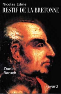 Nicolas Edme, Restif de La Bretonne - DanielBaruch