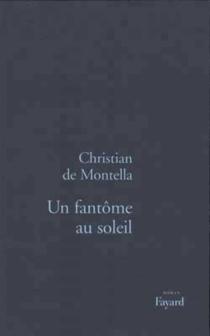 Un fantôme au soleil - Christian deMontella