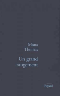 Un grand rangement - Mona Thomas