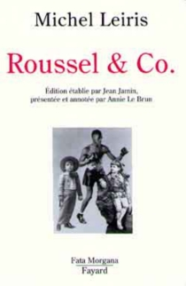 Raymond Roussel et Co - MichelLeiris