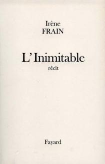 L'inimitable - IrèneFrain