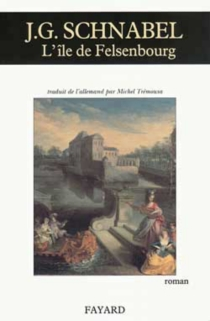 L'île de Felsenbourg - Johann GottfriedSchnabel